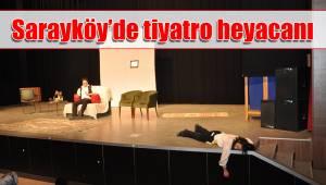 Sarayköy'de tiyatro heyacanı