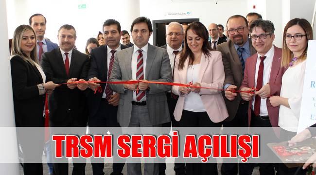 TRSM SERGİ AÇILIŞI