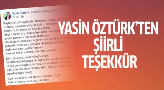 YASİN ÖZTÜRK'TEN ŞİİRLİ TEŞEKKÜR