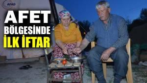 Afet bölgesinde ilk iftar
