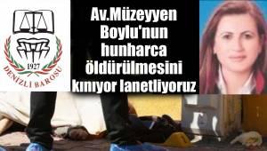 Av.Müzeyyen Boylu'nun hunharca öldürülmesini kınıyor lanetliyoruz