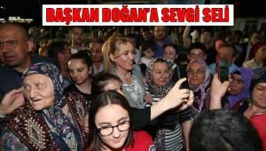 BAŞKAN DOĞAN'A SEVGİ SELİ