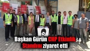 Başkan Gürün CHP Etkinlik Standını ziyaret etti