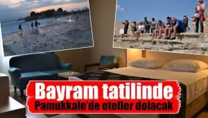 Bayram tatilinde Pamukkale'de oteller dolacak