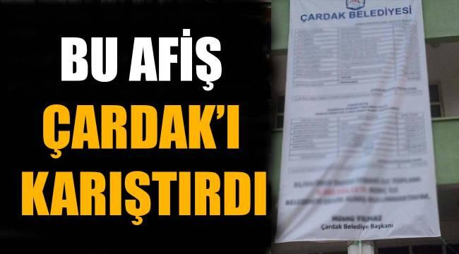BU AFİŞ ÇARDAK'I KARIŞTIRDI