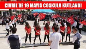 ÇİVRİL'DE 19 MAYIS COŞKULU KUTLANDI