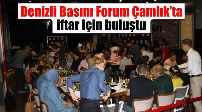 Denizli Basını Forum Çamlık'ta iftar için buluştu