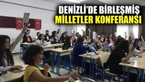 DENİZLİ'DE BİRLEŞMİŞ MİLLETLER KONFERANSI