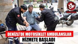 Denizli'de Motosiklet Ambulanslar hizmete başladı