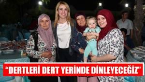 """""""DERTLERİ DERT YERİNDE DİNLEYECEĞİZ"""""""