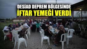DESİAD deprem bölgesinde iftar yemeği verdi