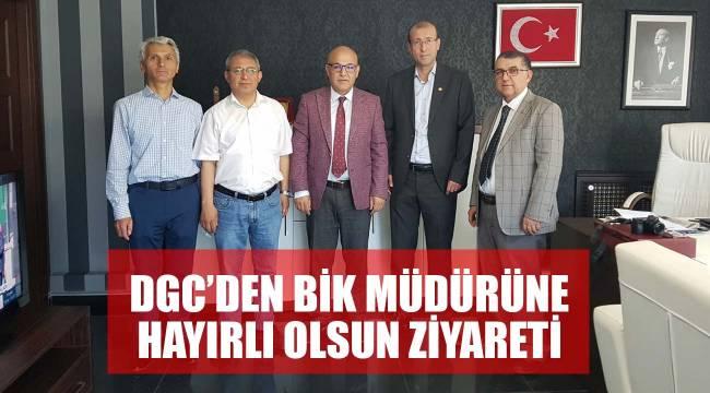 DGC'DEN BİK MÜDÜRÜNE HAYIRLI OLSUN ZİYARETİ