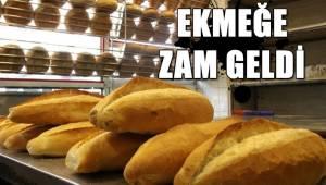 EKMEĞE ZAM GELDİ