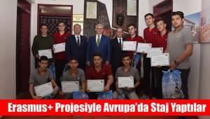 Erasmus+ Projesi ile Avrupa'da Staj Yaptılar