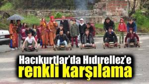 Hacıkurtlar'da Hıdırellez'e renkli karşılama