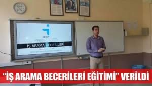 """""""İŞ ARAMA BECERİLERİ EĞİTİMİ"""" VERİLDİ"""