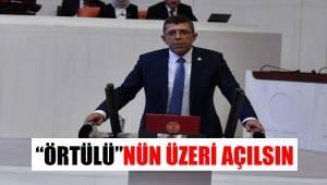 """""""ÖRTÜLÜ""""NÜN ÜZERİ AÇILSIN"""