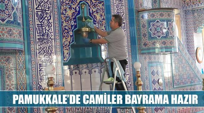 PAMUKKALE'DE CAMİLER BAYRAMA HAZIR