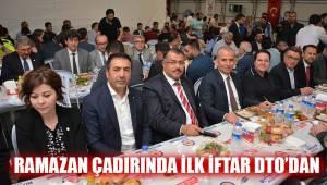 RAMAZAN ÇADIRINDA İLK İFTAR DTO'DAN