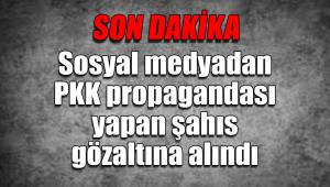 Sosyal medyadan PKK propagandasına gözaltı