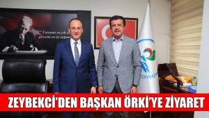 ZEYBEKCİ'DEN BAŞKAN ÖRKİ'YE ZİYARET