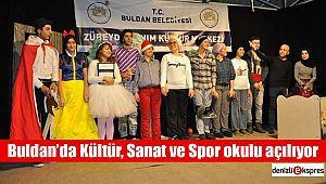 Buldan'da Kültür, Sanat ve Spor okulu açılıyor