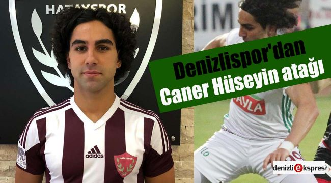 Denizlispor'dan Caner Hüseyin atağı