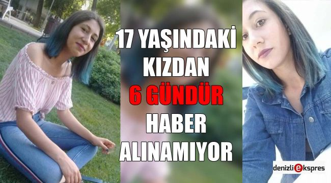 Genç kızdan 6 gündür haber alınamıyor!