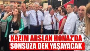 KAZIM ARSLAN HONAZ'DA SONSUZA DEK YAŞAYACAK