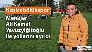 Kızılcabölükspor Menajer Ali Kemal Yavuzyiğitoğlu ile yollarını ayırdı