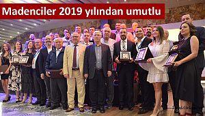 Madenciler 2019 yılından umutlu