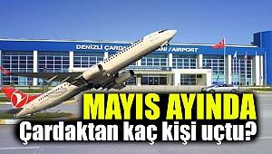 Mayıs ayında Çardak'tan kaç kişi uçtu?