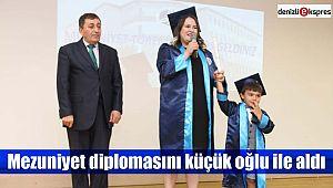 Mezuniyet diplomasını küçük oğlu ile aldı
