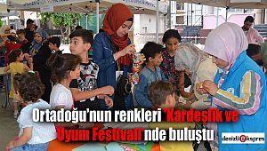 Ortadoğu'nun renkleri 'Kardeşlik ve Uyum Festivali'nde buluştu