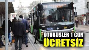 Otobüsler 1 gün ücretsiz