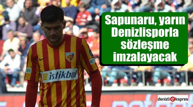 Sapunaru, yarın Denizlisporla sözleşme imzalayacak