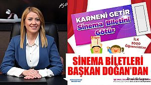 SİNEMA BİLETLERİ BAŞKAN DOĞAN'DAN