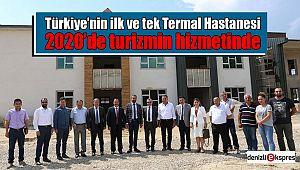 Türkiye'nin ilk ve tek Termal Hastanesi 2020'de turizmin hizmetinde