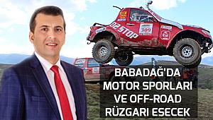 Babadağ'da Motor Sporları ve Off-Road rüzgarı esecek