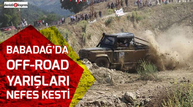 Babadağ'da Off-Road yarışları nefes kesti