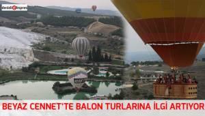 Beyaz Cennet'te balon turlarına ilgi artıyor