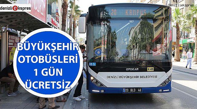 Büyükşehir otobüsleri 1 gün ücretsiz