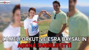 Çameli Orkut ve Esra Baysal'ın aşkına tanıklık etti
