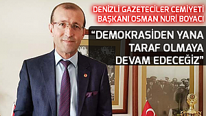 """""""DEMOKRASİDEN YANA TARAF OLMAYA DEVAM EDECEĞİZ"""""""