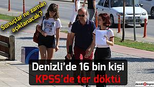 Denizli'de 16 bin kişi KPSS'de ter döktü