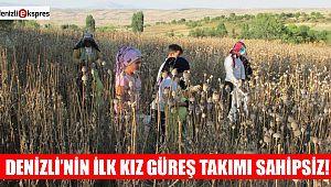 DENİZLİ'NİN İLK KIZ GÜREŞ TAKIMI SAHİPSİZ!