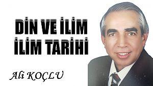 DİN VE İLİM-İLİM TARİHİ