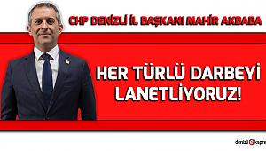 HER TÜRLÜ DARBEYİ LANETLİYORUZ!