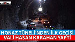 Honaz tünelinden ilk geçişi Vali Karahan yaptı