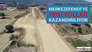MERKEZEFENDİ'YE YENİ YOLLAR KAZANDIRILIYOR